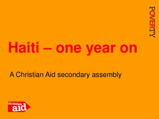 Haiti – one year on