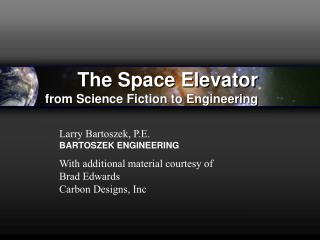 The Space Elevator from Science Fiction to Engineering