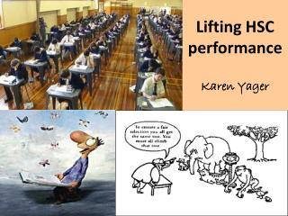 Lifting HSC performance Karen Yager