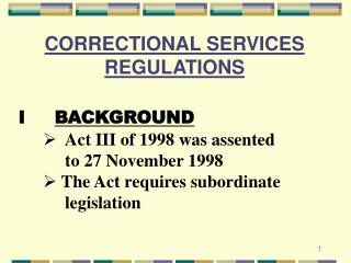 CORRECTIONAL SERVICES REGULATIONS