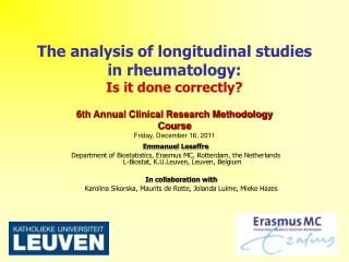 The analysis of longitudinal studies in rheumatology:  Is it done correctly?