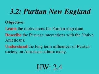3.2: Puritan New England