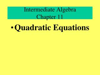 Intermediate Algebra Chapter 11