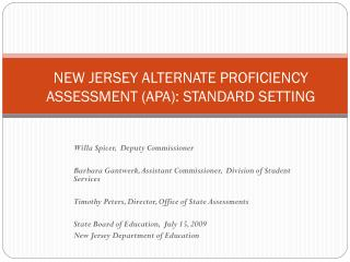NEW JERSEY ALTERNATE PROFICIENCY ASSESSMENT (APA): STANDARD SETTING