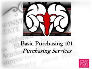 Basic Purchasing 101 Purchasing Services