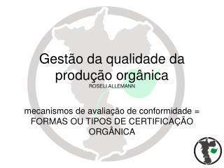 Gestão da qualidade da produção orgânica