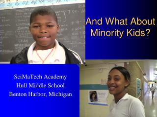 And What About Minority Kids?