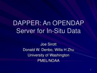 DAPPER: An OPENDAP Server for In-Situ Data