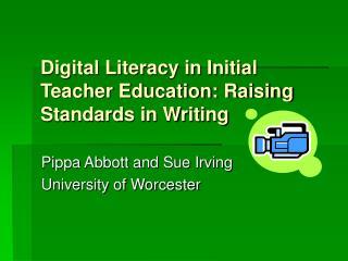 Digital Literacy in Initial Teacher Education: Raising Standards in Writing