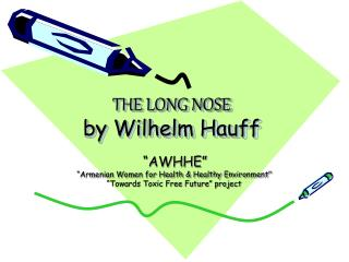 THE LONG NOSE by Wilhelm Hauff
