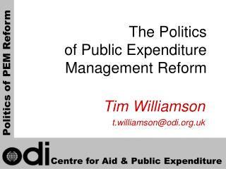 The Politics  of Public Expenditure Management Reform