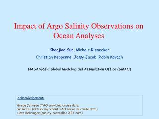 Impact of Argo Salinity Observations on Ocean Analyses