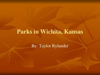 Parks in Wichita, Kansas
