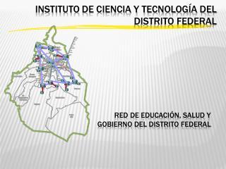 Red de educación, salud y gobierno del Distrito Federal