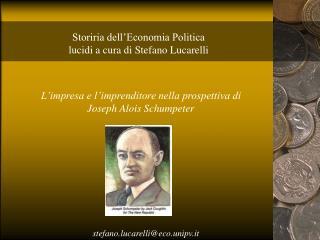Storiria dell'Economia Politica lucidi a cura di Stefano Lucarelli