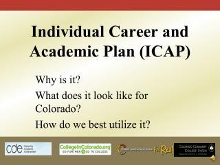 Individual Career and Academic Plan (ICAP)