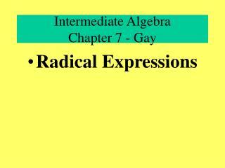 Intermediate Algebra Chapter 7 - Gay