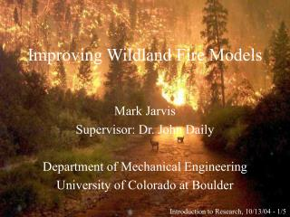 Improving Wildland Fire Models