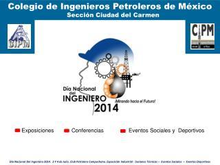 Colegio de Ingenieros Petroleros de México   Sección Ciudad del Carmen