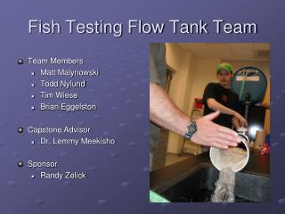 Fish Testing Flow Tank Team