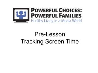 Pre-Lesson Tracking Screen Time
