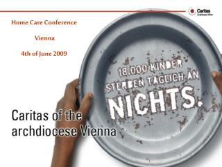 Home Care Conference  Vienna 4th of June 2009