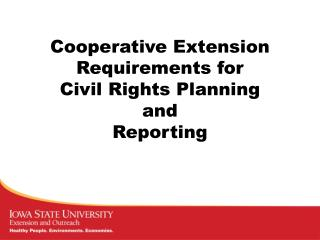 Cooperative Extension Requirements for Civil Rights Planning and Reporting