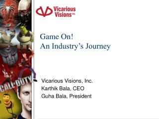 Game On! An Industry's Journey