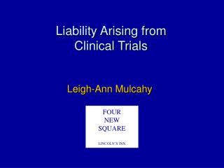 Liability Arising from  Clinical Trials