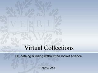 Virtual Collections