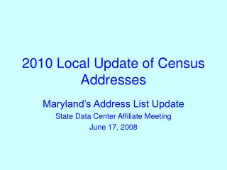 2010 Local Update of Census Addresses