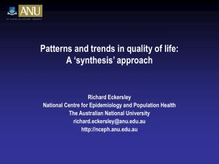 Patterns and trends in quality of life: A 'synthesis' approach