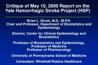 Critique of May 10, 2000 Report on the Yale Hemorrhagic Stroke Project (HSP)