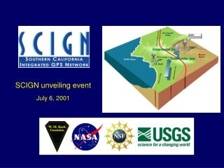 SCIGN unveiling event July 6, 2001