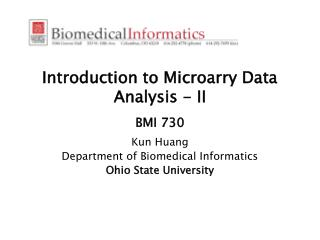 Introduction to Microarry Data Analysis - II  BMI 730