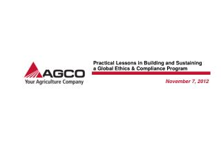 Practical Lessons in Building and Sustaining a Global Ethics & Compliance Program