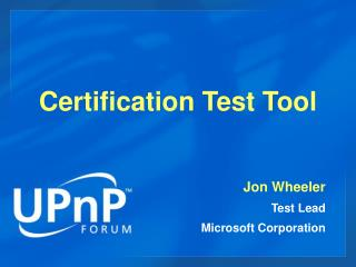 Certification Test Tool
