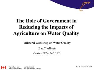The Role of Government in Reducing the Impacts of Agriculture on Water Quality