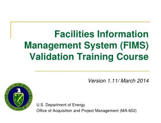 Facilities Information Management System (FIMS) Validation Training Course