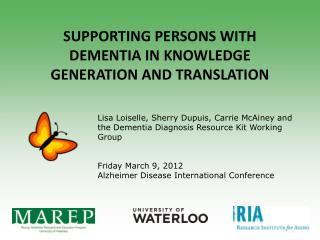 Supporting persons with dementia in  knowledge generation and translation