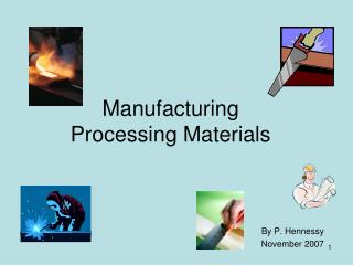 Manufacturing  Processing Materials