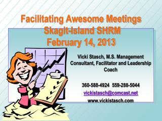 Facilitating Awesome Meetings  Skagit-Island SHRM February 14, 2013