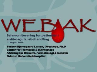 Selvmonitorering for patienter i antikoagulansbehandling 7. august 2014