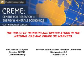 THE ROLES OF HEDGERS AND SPECULATORS IN THE NATURAL GAS AND  CRUDE OIL MARKETS