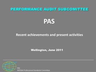 PAS Recent achievements and present activities