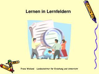 Lernen in Lernfeldern
