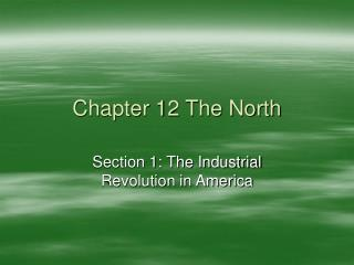 Chapter 12 The North