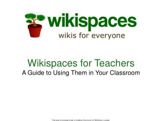 Wikispaces for Teachers A Guide to Using Them in Your Classroom