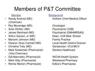 Members of P&T Committee