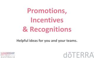 Promotions,  Incentives  & Recognitions